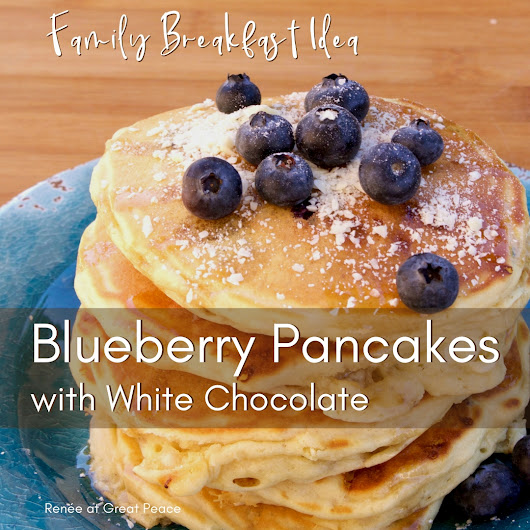 Family Breakfast - Blueberry Pancakes with White Chocolate