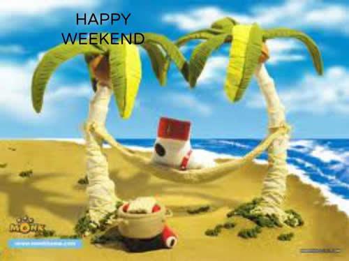 Wish You A Happy Weekend Rajesh1128