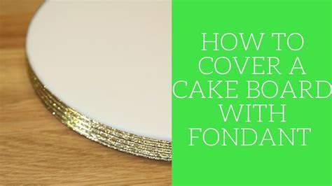 how much fondant to cover cake board   Cake Recipe