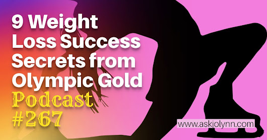 9 Weight Loss Success Secrets from Olympic Gold | Free Weight Loss Tips