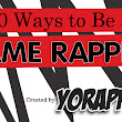 50 WAYS TO BE A LAME RAPPER