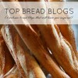 Best Baking Blogs: 5 Bread Blogs That Will Leave You Inspired