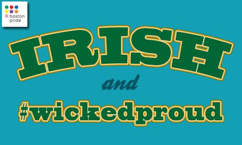 Irish and #WickedProud