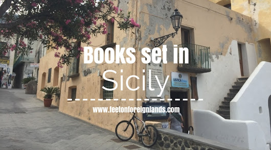 Books set in Sicily - a list of pre-trip reading - Feet on Foreign Lands