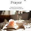 Life-Giving Prayer: Practical Ways to Improve Your Communication with God - Kindle edition by Deborah Perkins. Religion & Spirituality Kindle eBooks @ Amazon.com.