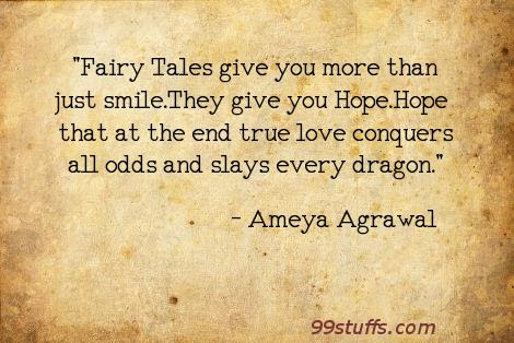 Ameya Agrawal Fairy Tales Give You More Than Just Smile The