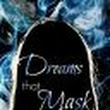 Dreams that Mask the Shadows - Chapter Seventeen: Time to Face the Opera - Wattpad