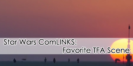 Star Wars ComLINKS: Favorite TFA Scene | Anakin And His Angel