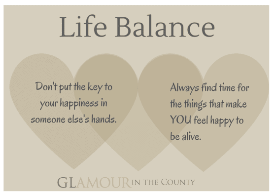 How To Live A Good Balanced Lifeglamour In The County