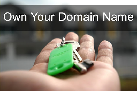Why Own Your Domain Name