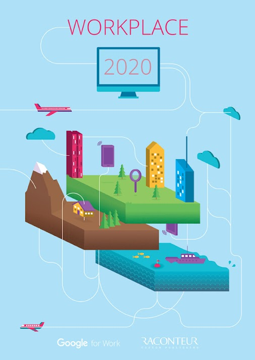 Workplace 2020 – A study of the future of work