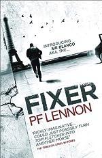 Fixer by P. F. Lennon