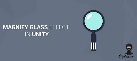 How To Do #Magnify #Glass Effect in #Unity