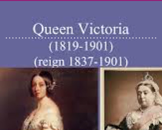QUEEN VICTORIA AND HER TIME