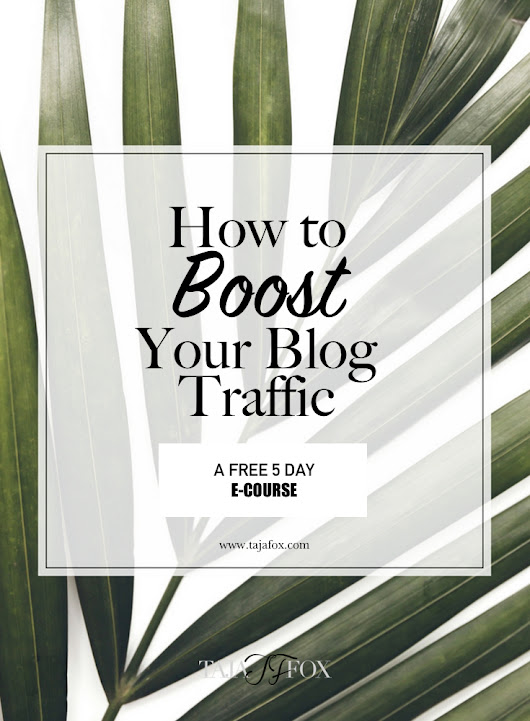 How to Boost Your Blog Traffic Free Mini E-Course