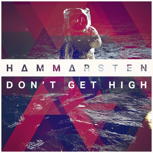 Don't Get High by HAMMARSTEN