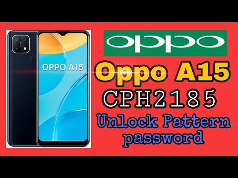 OPPO A15 CPH2185 PIN PATTERN PASSWORD UNLOCK DONE WITH GREAT Engineer Mode
