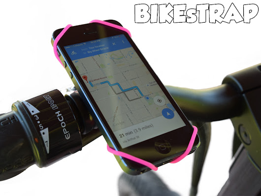 BikeStrap -Fittest Bike Mount- for Any Mobile Phone» by Thoma Daneau — Kickstarter