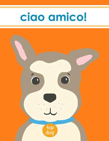 Ciao Top Dog card