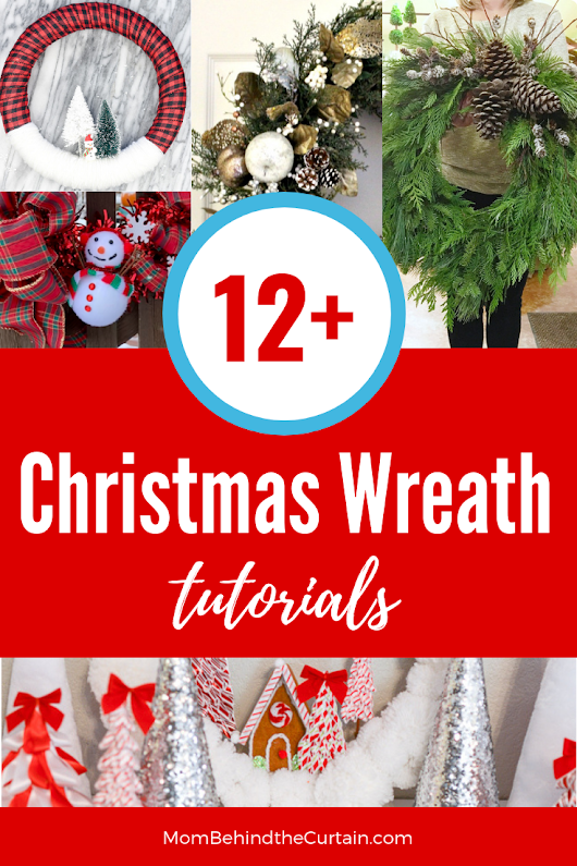 12+ DIY Christmas Wreath Ideas & Tutorials • Mom Behind the Curtain