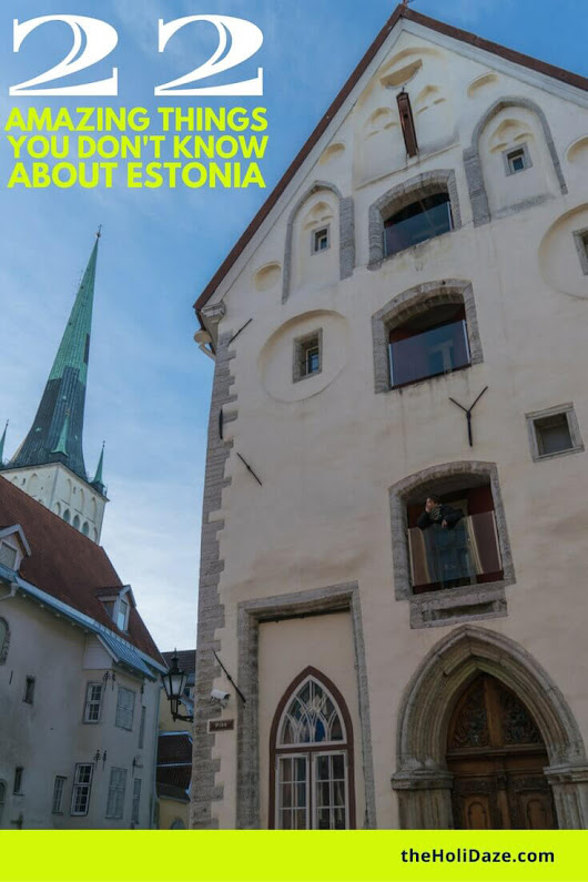 22 Amazing Things You Don't Know About Estonia | The HoliDaze