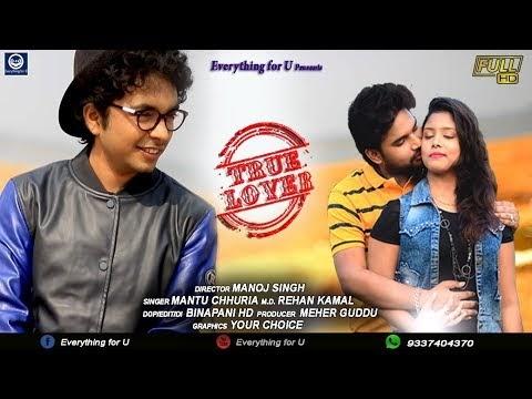 True Lover Mantu Chhuria Amitav New Sambalpuri Video 2018 Official Lyrical On Koshliwood Com Koshliwood