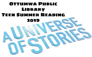 Ottumwa Teen Summer Reading Program 2019