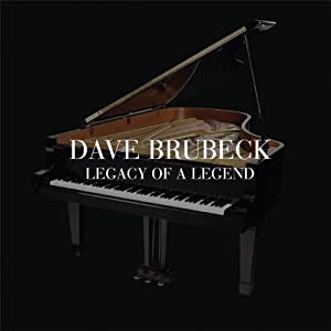 Dave Brubeck- Legacy of a Legend cover