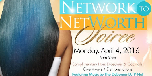 Next Level Hair Network to Net Worth Soiree