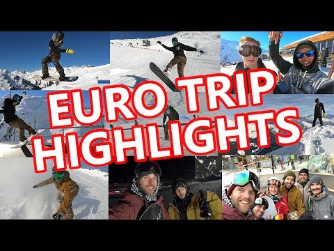 EURO TRIP SNOWBOARDING HIGHLIGHTS - YouTube