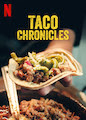 Taco Chronicles - Season 1