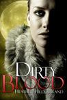 Dirty Blood