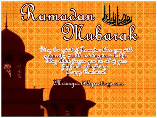 Best Ramadan Kareem Wishes, Messages and Ramadan Kareem SMS - Messages, Greetings and Wishes
