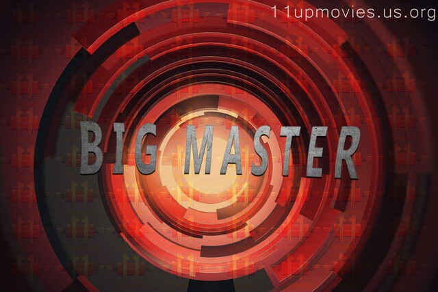 Big Master (2021) - 11UpMovies WEB Series Season 1 (EP 10 Added)
