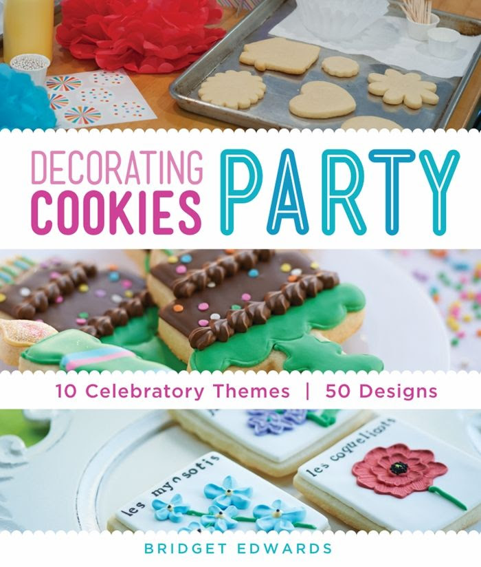 Decorating Cookies Party: 10 Celebratory Themes * 50 Designs by Bridget Edwards
