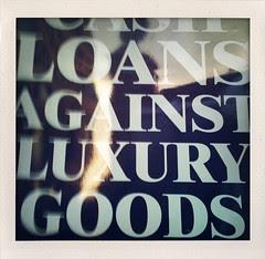 Cash Loans Against Luxury Goods