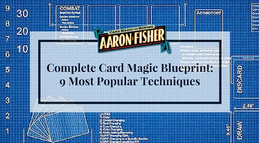 Complete Card Magic Blueprint - 9 Most Popular Techniques