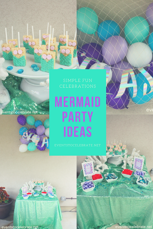 Mermaid Party Ideas - events to CELEBRATE!