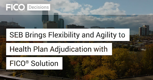 SEB Brings Flexibility and Agility to Health Plan Adjudication with FICO® Solution