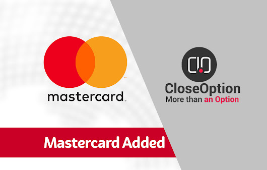 MasterCard Added • CloseOption Official Blog