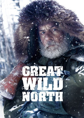 Great Wild North - Season 1