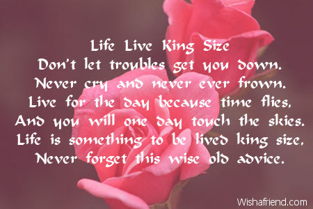 Life Live King Size Poem About Life