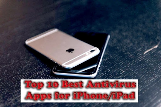 Top 10 Best Antivirus Apps for iPhone 2017 | Techy Ways