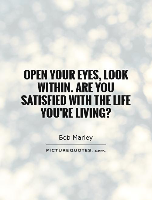 Open Your Eyes Quotes Sayings Open Your Eyes Picture Quotes