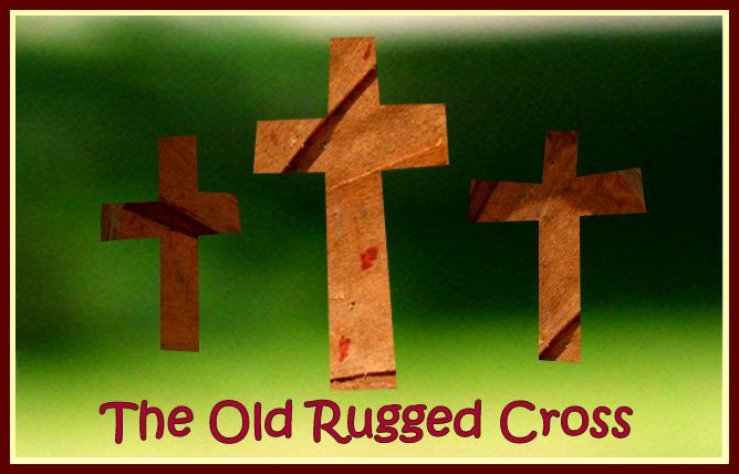 The Old Rugged Cross by Angie Ouellette-Tower for godsgrowinggarden.com photo Cross_zps3efa59e7.jpg