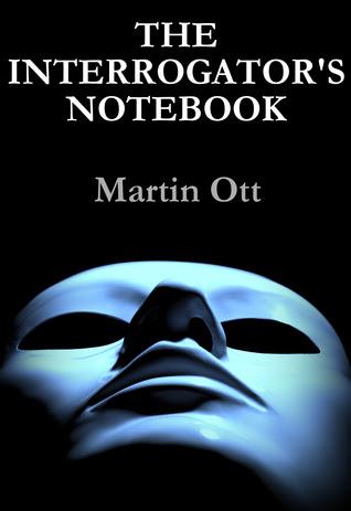 The Interrogator's Notebook