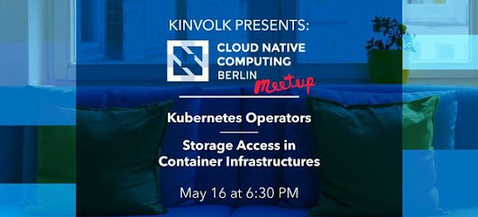 Kubernetes Operators / Storage Access in Container Infrastructures