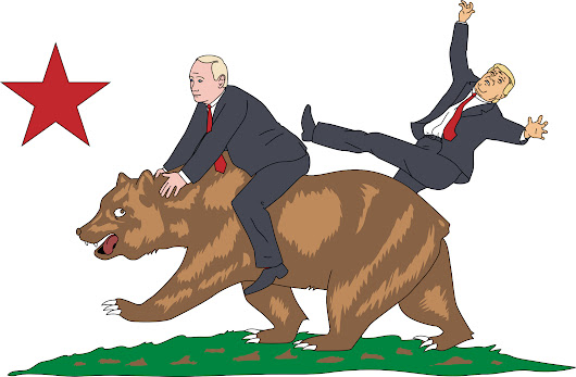 How to Make California Great: Secede, With a Little Help From Putin