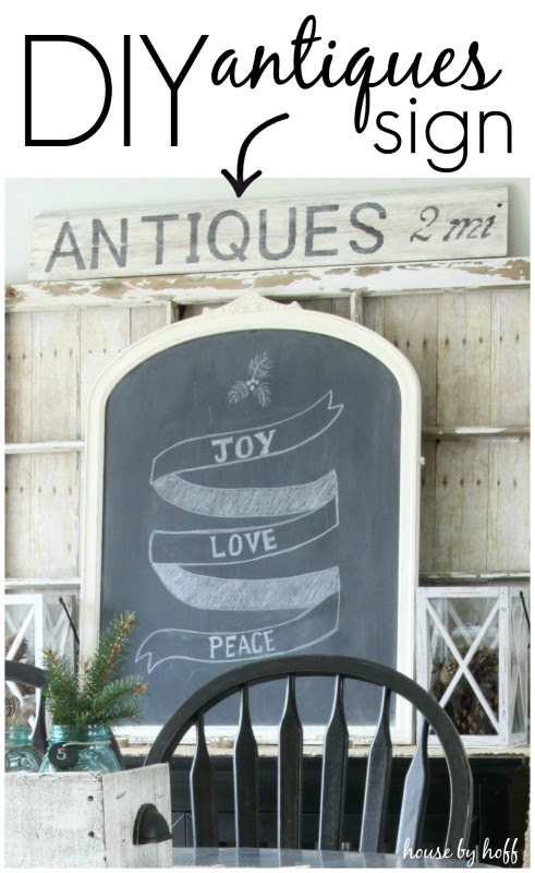 DIY Antiques Sign - House by Hoff