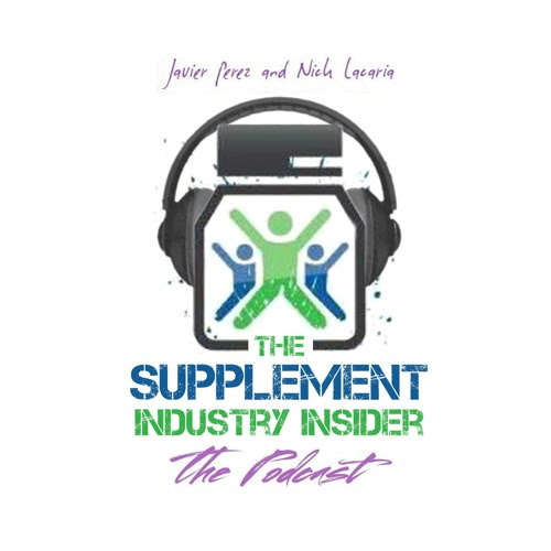 Episode 038.2 by Supplement Industry Insider